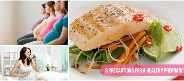 8 Precautions for a Healthy Pregnancy