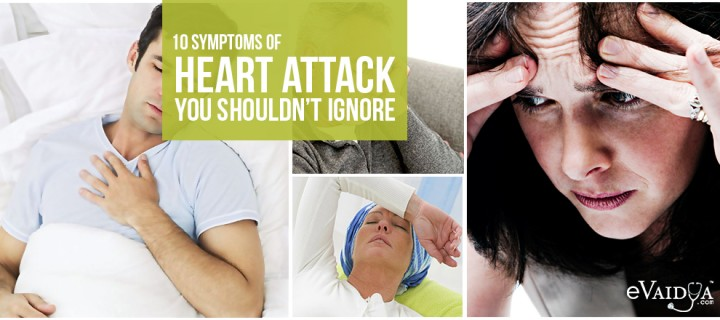 10 Symptoms of Heart Attack you shouldn't Ignore