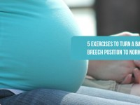 5 Exercises to turn a Baby from Breech Position to Normal Position