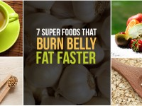 7 Super Foods that Burn Belly Fat Faster