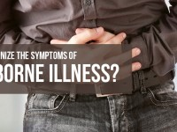 Do you recognize the Symptoms of Foodborne Illness?