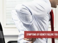 Symptoms of Kidney Failure you shouldn't Ignore