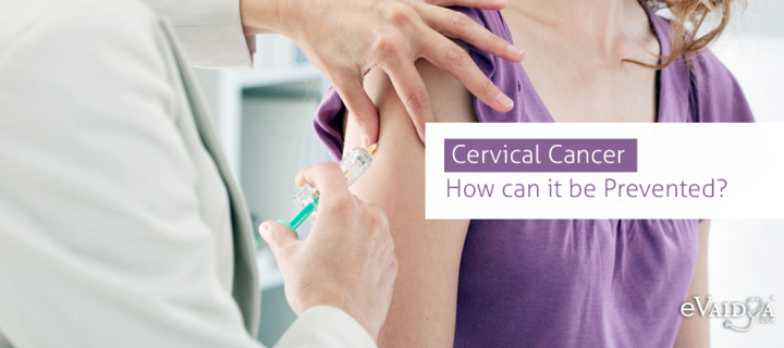 Cervical Cancer: How can it be Prevented?