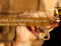 Increase in Alcohol Consumption cases in India: Preventive Measures to be Taken