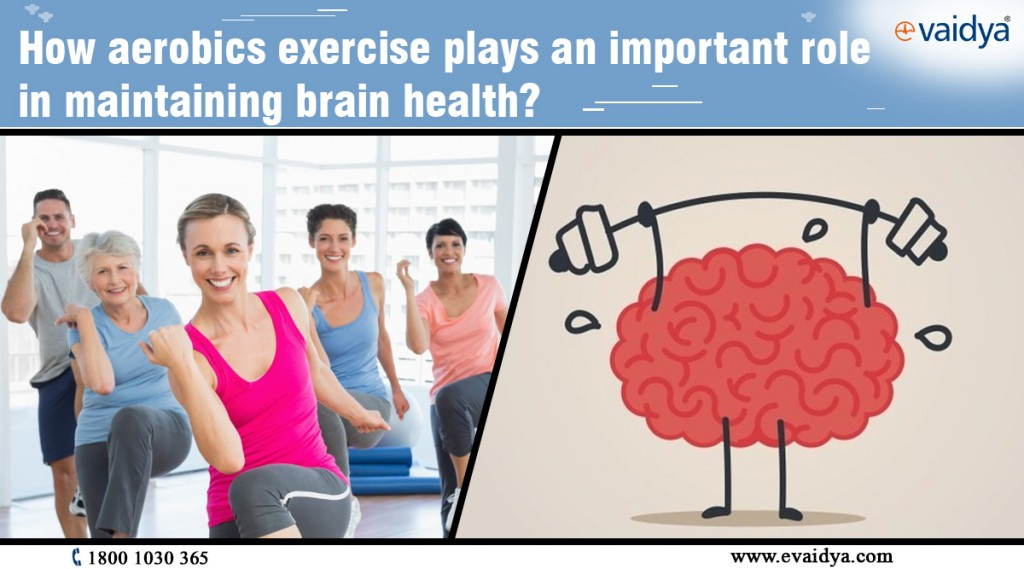 How aerobics exercise plays an important role in maintaining brain